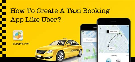 How To Create A Taxi Booking App Like Uber Or Careem