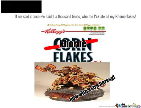 Flake Meme - khorne flakes by thewizard meme center