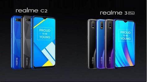 harga dan spesifikasi oppo realme 3 pro dan realme c2 sukses saingi xiaomi redmi 7 dan redmi