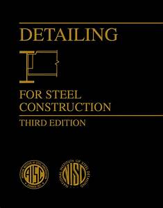Detailing For Steel Construction  3rd Ed   Print