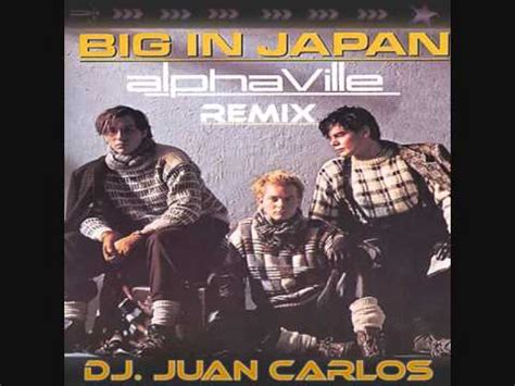 Big In Japan Alphaville Remix Youtube