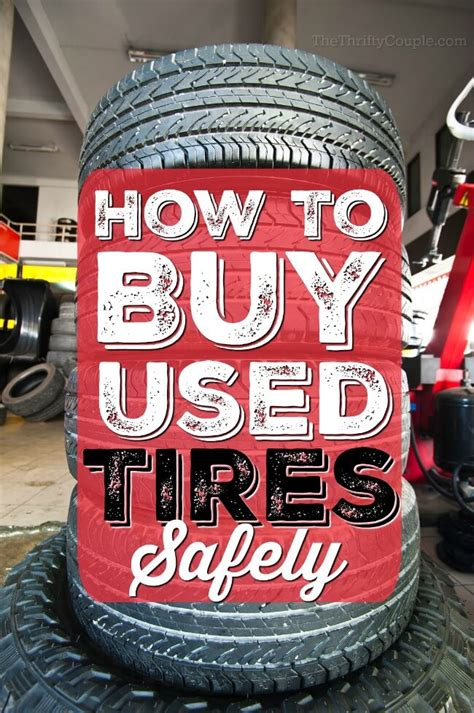 buy  tires safely