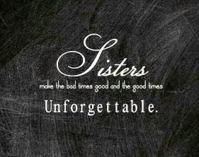 25 Sister Love ... Mom N Sis Quotes