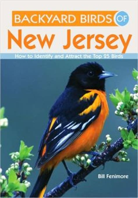 backyard birds of new jersey how to identify and attract