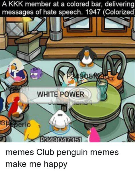Club Penguin Meme - 25 best memes about club penguin memes club penguin memes
