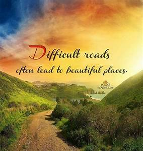 Difficult roads... Beautiful Cities Quotes