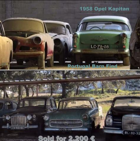 Portugal Car Barn Find by Part Of The Portugal Barn Find 1958 Opel Kapitan