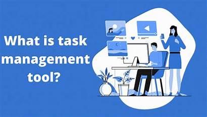 Task Management Tools Tool Teams