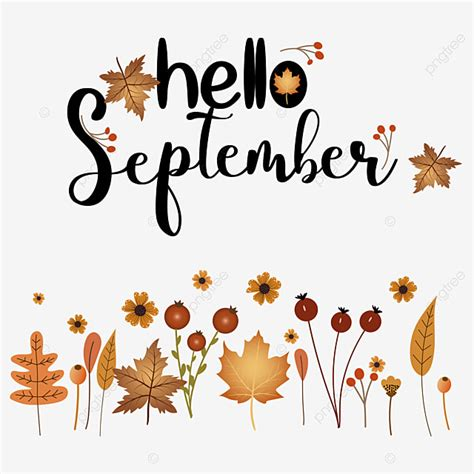 Hello September Welcome Autumn With Leaves, Hello September, Welcome Autumn, Autumn PNG and ...
