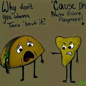 38 All Time Bes... Funny Nachos Quotes