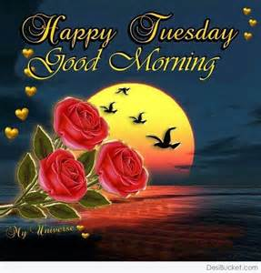 Good Morning Happy Tuesday