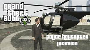GTA 5   Police Helicopter Location   Story / Online - YouTube