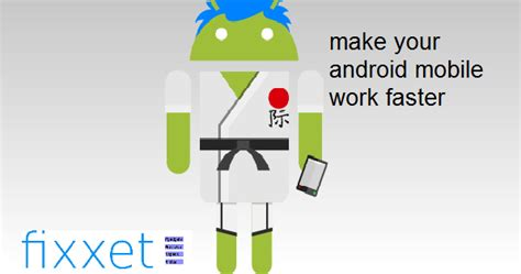how to make fan work on android make your android mobiles work faster and increase