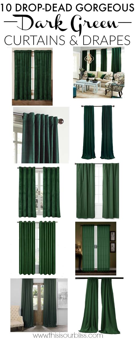 ten drop dead gorgeous dark green drapes    bliss