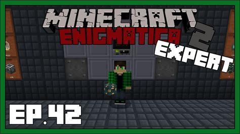 Enigmatica 2: Expert - EP42 - Shulker Spawner & Resonant ...