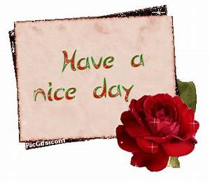 Have a nice day Graphic Animated Gif - Animaatjes have a ...