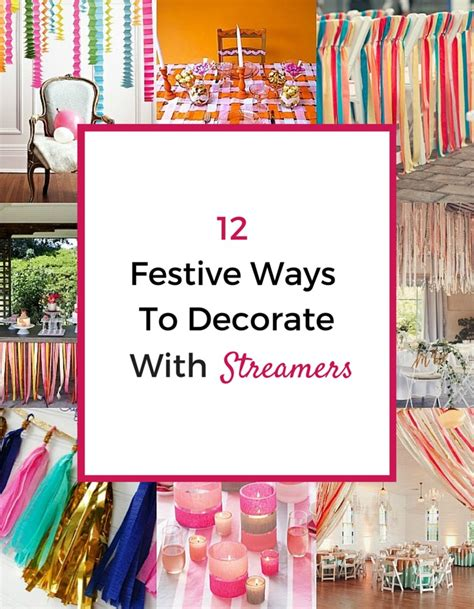 12 festive ways to decorate with streamers pretty