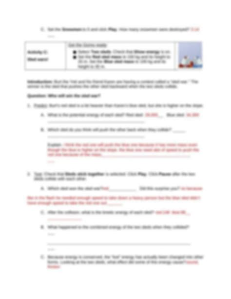 There is no way to find the answers for the gizmo packets. A How do the potential and kinetic energy change as the ...