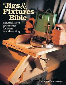The Jigs & Fixtures Bible - Free eBooks Download