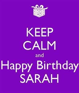 KEEP CALM and Happy Birthday SARAH Poster