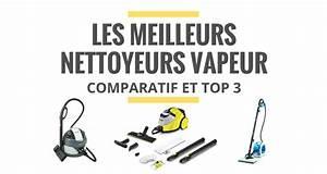 Meilleur Aspirateur Vapeur : les meilleurs nettoyeurs vapeur comparatif 2019 le juste choix ~ Melissatoandfro.com Idées de Décoration