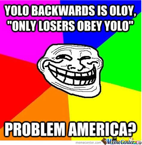 Obey Meme - only losers obey yolo by fabian meme center