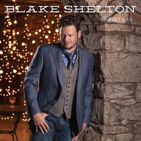 blake shelton money new christmas album from blake shelton raises money for