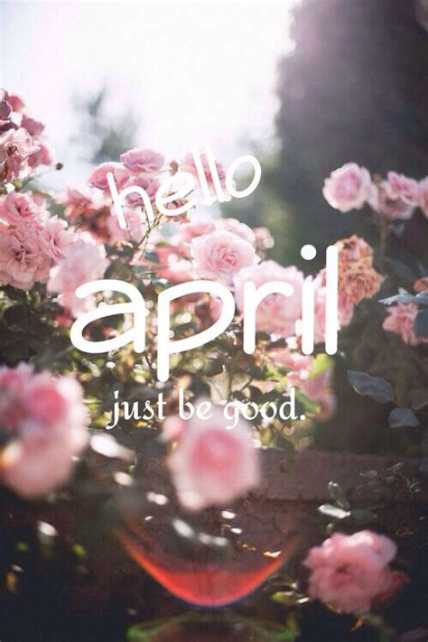 Hello April, Just Be Good Pictures, Photos, and Images for