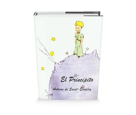 El principito es tenido como uno de los mejores libros de todos los tiempos y un clásico contemporáneo de la literatura universal. El Principito de Antoine de Saint-Exupéry Libro Gratis para descargar - Leer para crecer ...