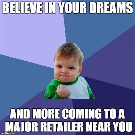 In Your Dreams Meme - success kid meme imgflip