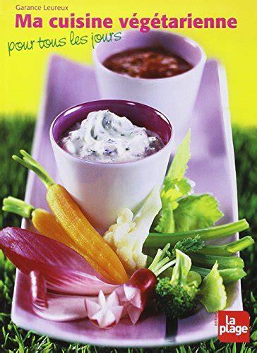 livre de cuisine en ligne livre de regime cuisine vegetarienne pour tous réservez