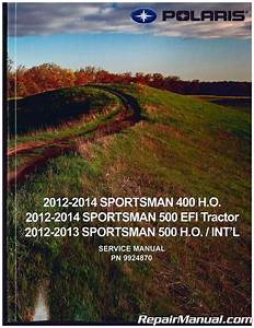2012  U2013 2014 Polaris Sportsman 400 500 Atv Service Manual