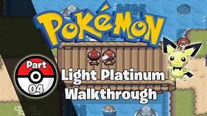 Pokemon Light Platinum Walkthrough Part 2 Pokemon Light Platinum Walkthrough Part 4 Diamond And