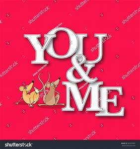 Stylish Paper Text You And Me And Cute Rat Couple For ...