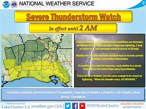 A Severe Thunderstorm Watch is in effect... - US National ...
