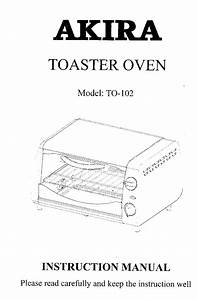 Healthy Living 123  Akira Toaster Oven Model To