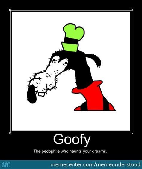Goofy Meme - i m goofy by memeunderstood meme center