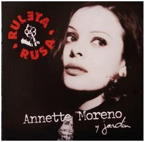 Annette Moreno Y Jardin Discografía De Annette Moreno