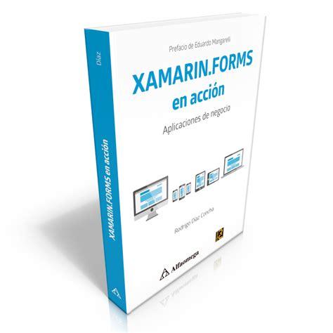 libro xamarinforms en accion aplicaciones de negocio