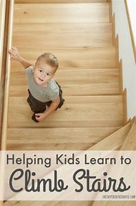 CHILD DEVELOPMENT: HELPING KIDS LEARN TO CLIMB STAIRS ...