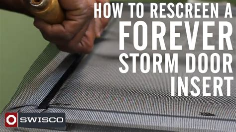 how to rescreen a door how to rescreen a forever door insert