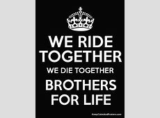 Brother Quotes Ride Or Die QuotesGram