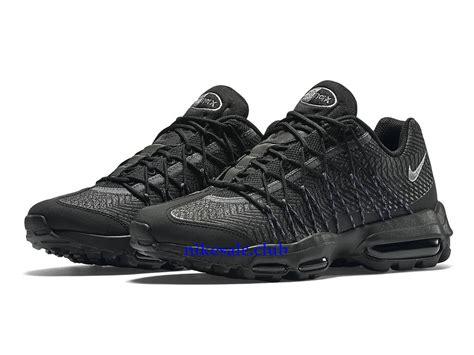 pouf noir pas cher chaussures de basket nike air max 95 ultra jacquard pas cher pour homme noir 749771 001 les