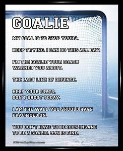 Ice Hockey Goal... Funny Hockey Goalie Quotes