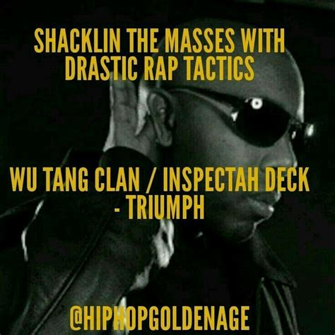 Inspectah Deck Triumph Mp3 by 17 Best Images About And The Wu On