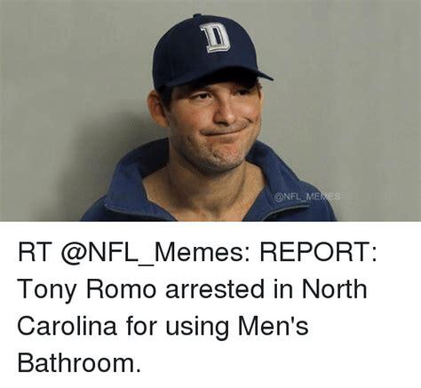 Tony Romo Memes - memes rt report tony romo arrested in north carolina for using men s bathroom meme on sizzle