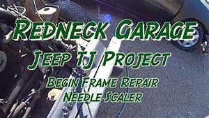 Jeep Wrangler Tj Frame Repair    Restoration - Needle Scaler 96997