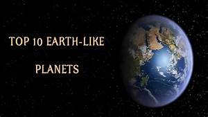 TOP 10 EARTH LIKE PLANETS 2014 - YouTube