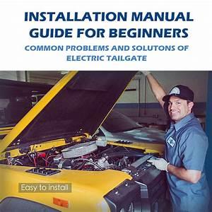 Kaimiao Electric Tailgate Installation Manual Instrutction