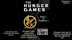 The Hunger Games Book 1 Chapter 1 Part 1 - YouTube